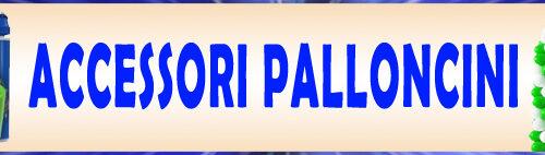 ACCESSORI PALLONCINI